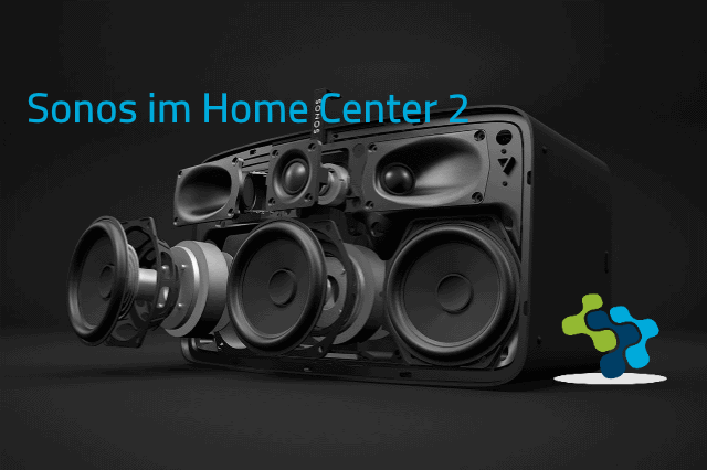 Sonos im Home Center 2